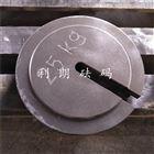 贵州增坨砝码哪里有卖/贵阳25kg铸铁砝码厂